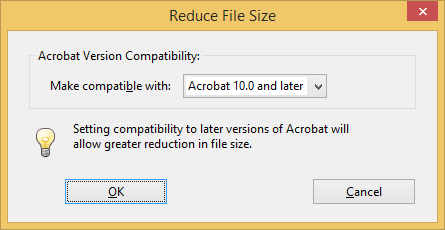 `Reduce File Size` dialog: chose `Acrobat 10 and later`, then `OK`