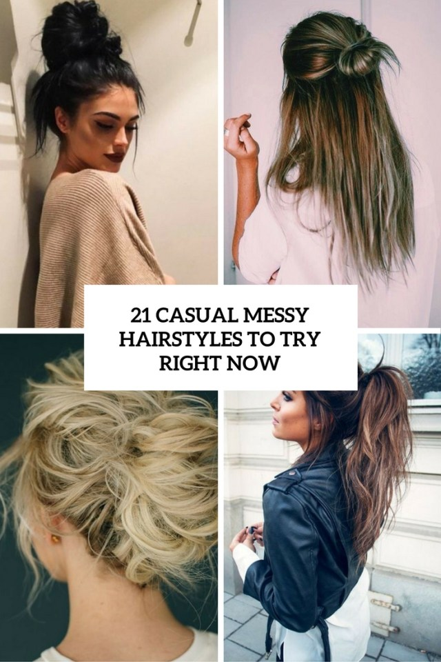 21 casual messy hairstyles to try right now - styleoholic