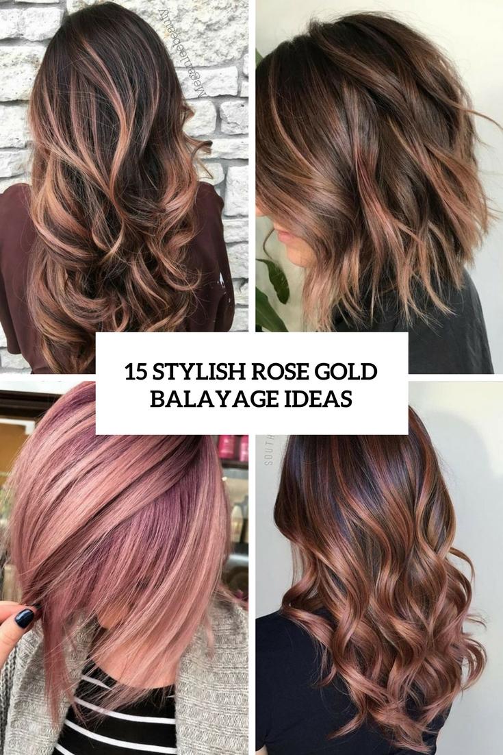 15 Stylish Rose Gold Balayage Ideas Styleoholic
