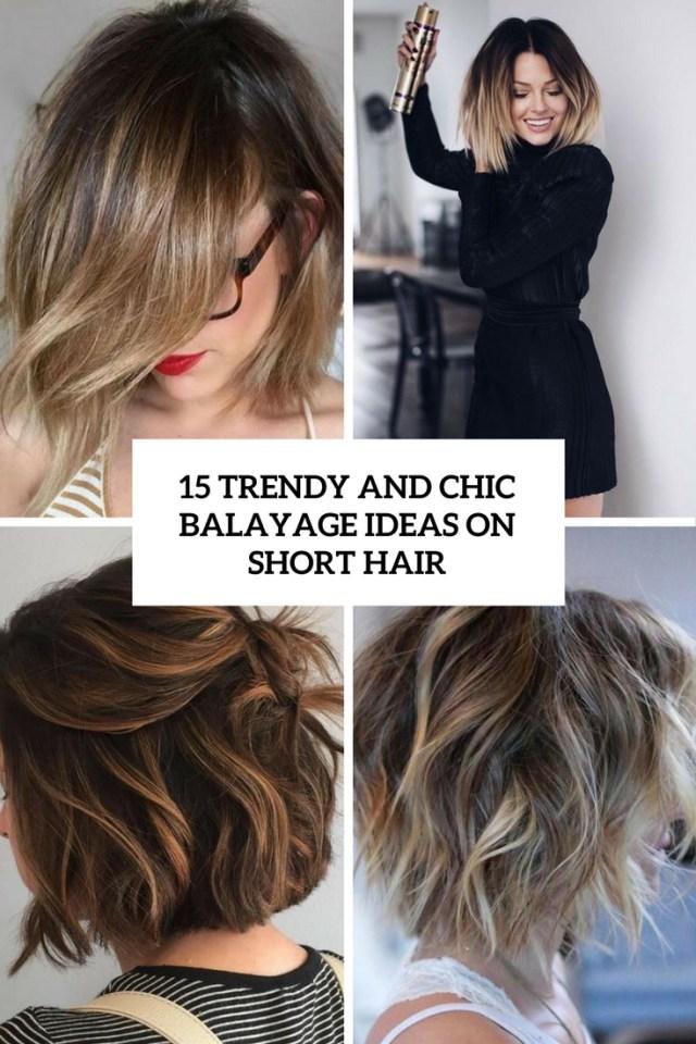 15 trendy and chic balayage ideas on short hair - styleoholic