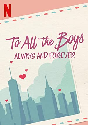 To All the Boys: Always and Forever Subtitle Indonesia