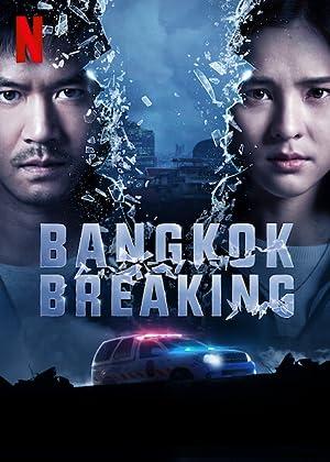 Bangkok Breaking Subtitle Indonesia