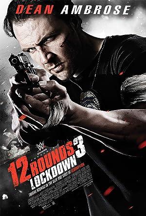 12 Rounds 3: Lockdown Subtitle Indonesia