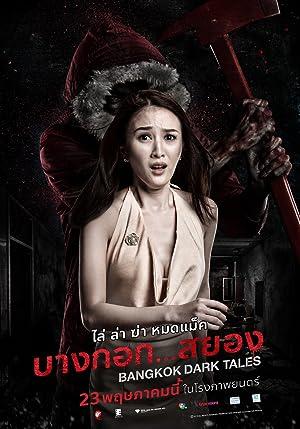 Bangkok Dark Tales Subtitle Indonesia