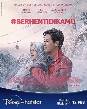 #BerhentiDiKamu Subtitle Indonesia