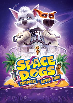 Space Dogs: Tropical Adventure Subtitle Indonesia
