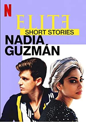 Elite Short Stories: Nadia Guzmán - Subtitle Indonesia