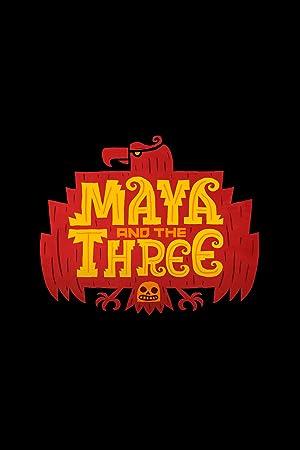Maya and the Three - First Season Subtitle Indonesia