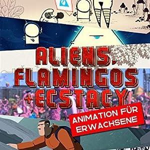 Aliens, Flamingos & Ecstasy Subtitle Indonesia