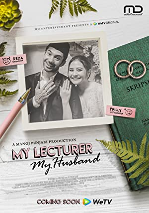 My Lecturer, My Husband - First Season Subtitle Indonesia