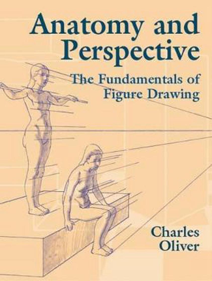 Anatomy and Perspective: The Fundamentals of Figure ...