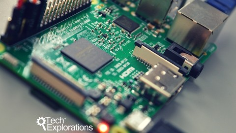Tech Explorations™ Raspberry Pi Full Stack Raspbian