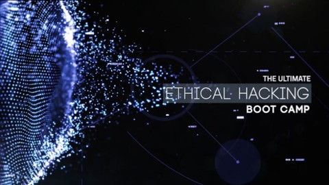 Ultimate Ethical Hacking Boot Camp - Beginner to Pro