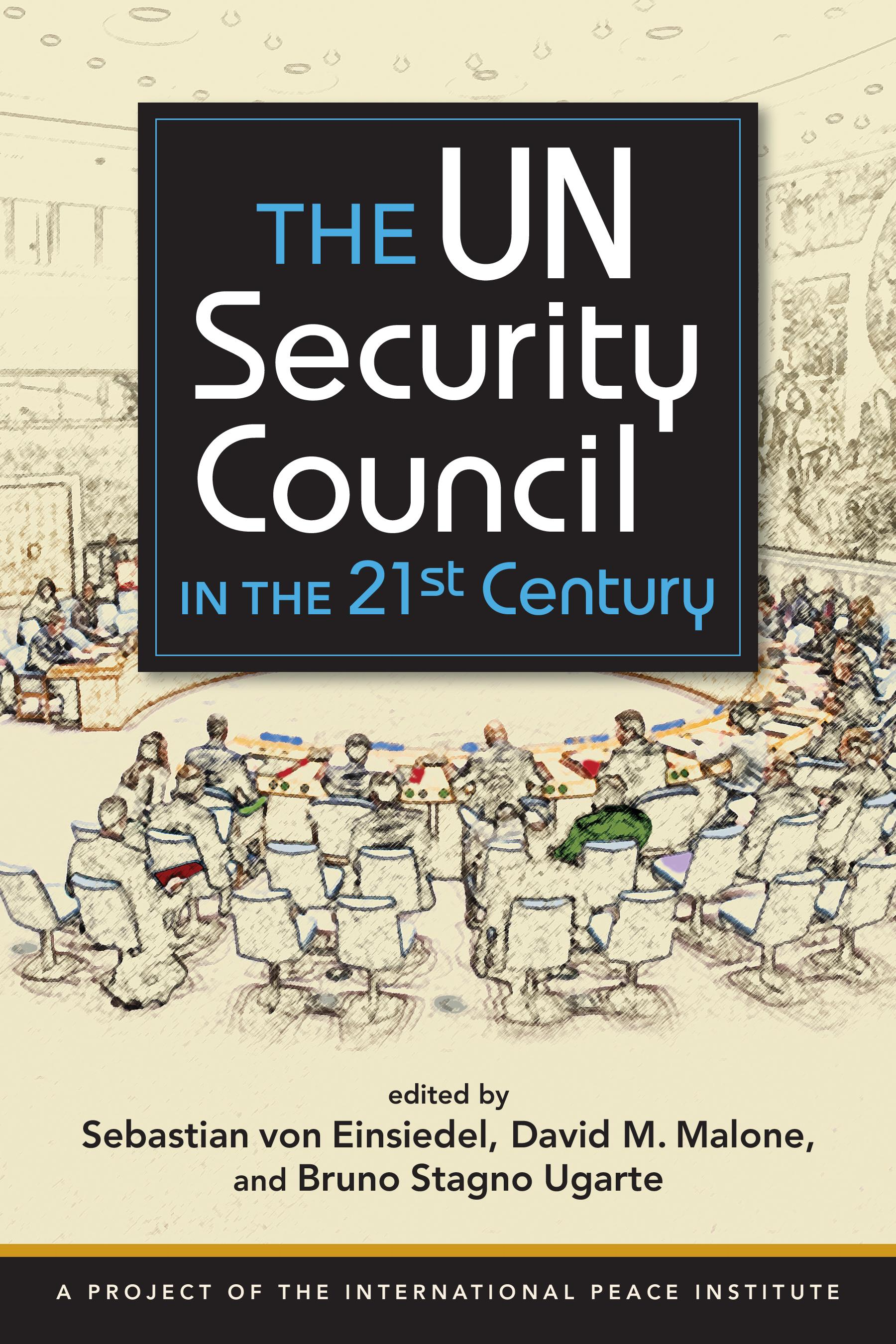 A Comprehensiveysis Of The Un Security Council In The 21st Century
