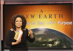 Part of the evangelicals' concern stems from Oprah Winfrey's recent embrace of Eckhart Tolle's A New Earth as the first spiritual book she included in her hugely popular book club.