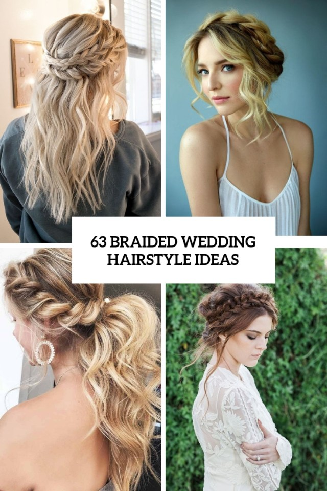 63 braided wedding hairstyle ideas - weddingomania