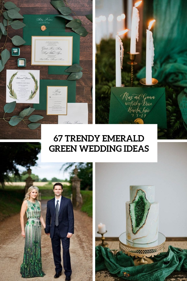 67 Trendy Emerald Green Wedding Ideas Weddingomania