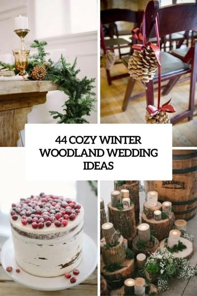44 Cozy Winter Woodland Wedding Ideas - Weddingomania