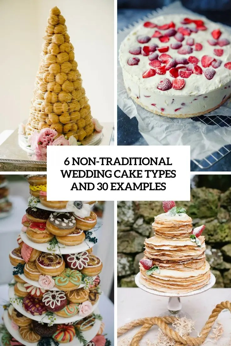 6 Non Traditional Wedding Cake Types And 30 Examples   Weddingomania 6 non traditional wedding cake types and 30 examples cover