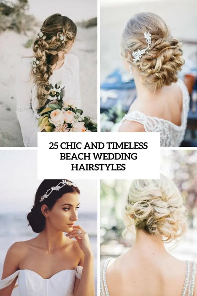 25 chic and timeless beach wedding hairstyles - weddingomania