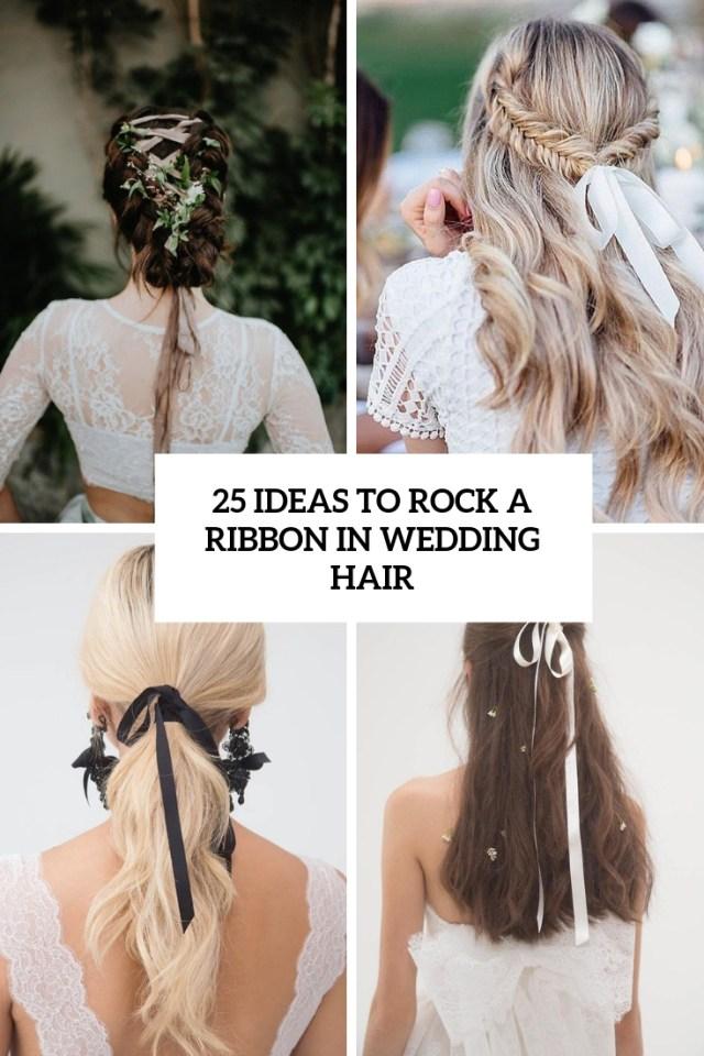 25 ideas to rock a ribbon in wedding hair - weddingomania