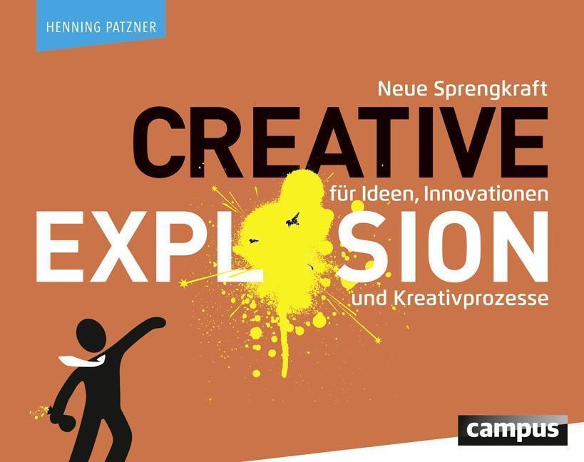 Creative Explosion Buch Von Henning Patzner Versandkostenfrei