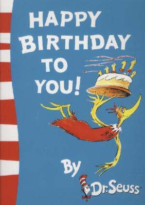 Happy Birthday To You Buch Von Dr Seuss Versandkostenfrei Weltbild De