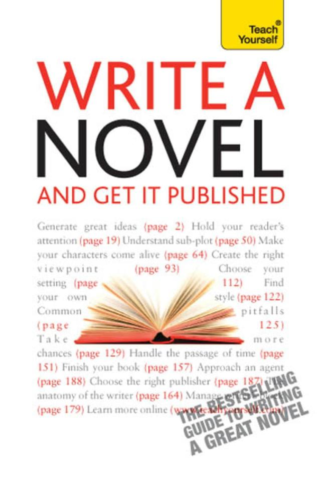 Write A Novel And Get It Published: Teach Yourself / Teach Yourself