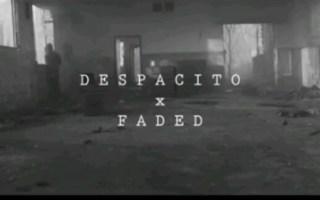 【转载】当Despacito遇上Faded