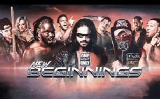 【iMPACT Wrestling】One Night Only .New Beginnings (特别节目)2019