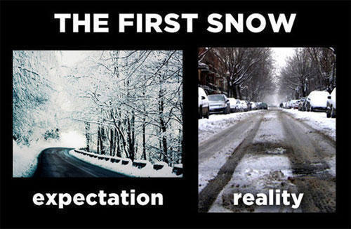 The First Snow Expectation Vs Reality Know Your Meme
