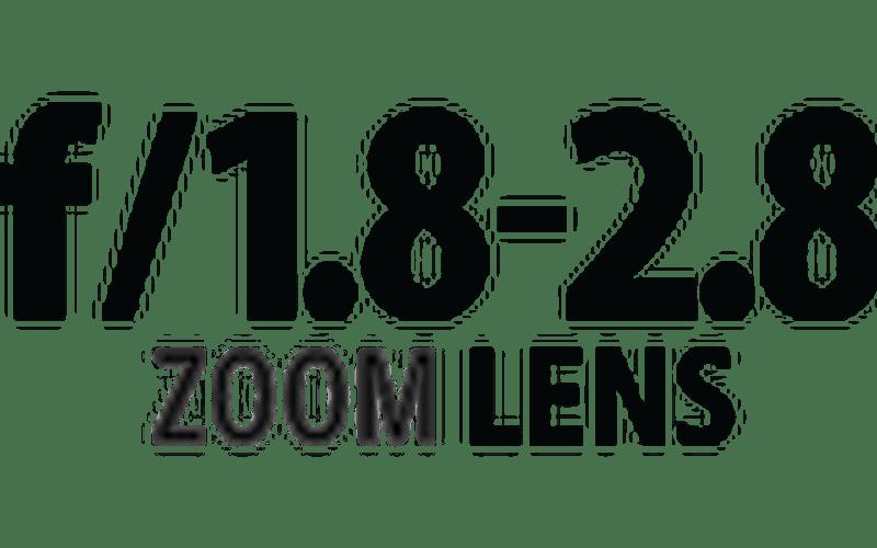 F/1.8 – F/2.8 Lens Aperture