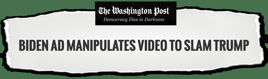 Biden Ad Manipulates Video