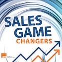 Sales Game Changers Podcast   Tips From Top Sales Execs