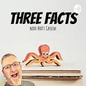 Three Facts