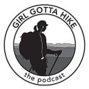 Girl Gotta Hike The Podcast