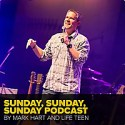 Sunday, Sunday, Sunday Podcast With Mark Hart By Life Teen