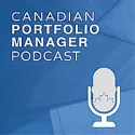 Canadian Portfolio Manager Podcast