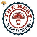 The Best Of Our Knowledge