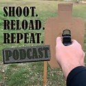 Shoot. Reload. Repeat. Podcast