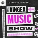 The Ringer Music Show