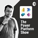 The Power Platform Show