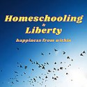 The Homeschooling and Liberty Podcast