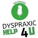 Dyspraxic Help 4U - The Podcast