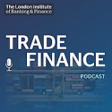 LIBF Trade Finance Podcast