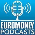 Euromoney Podcasts