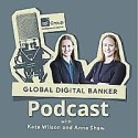 The Global Digital Banker podcast