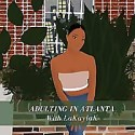 Adulting in Atlanta
