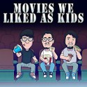 Movies We Liked As Kids