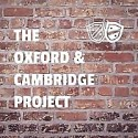 The Oxford and Cambridge Project